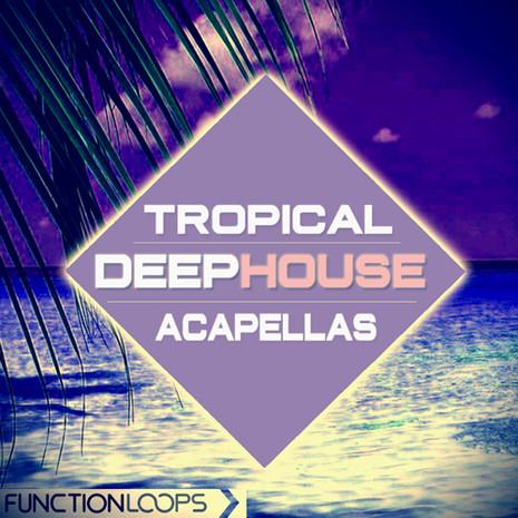 Tropical Deep House Acapellas