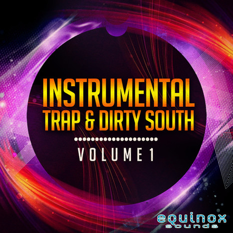 Instrumental Trap & Dirty South Vol 1