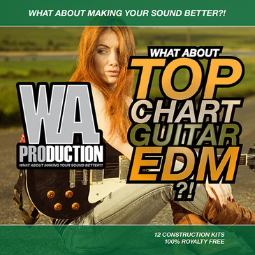 What About: Top Chart Guitar EDM