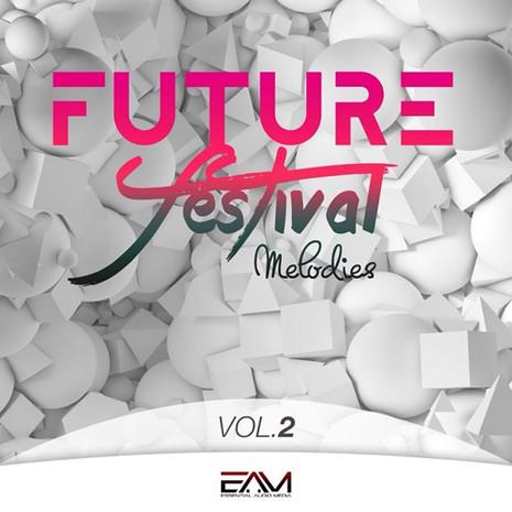 Future Festival Melodies Vol 2