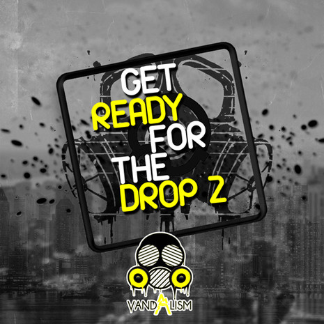 Get Ready For The Drop 2