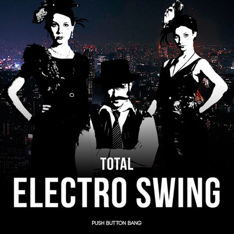 Total Electro Swing