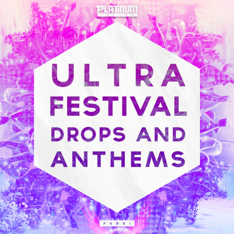 Ultra Festival Drops & Anthems
