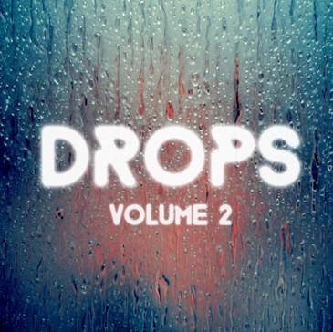 Drops: Vol 2