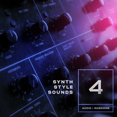 Synth Style Sounds 4: Audio+Maschine