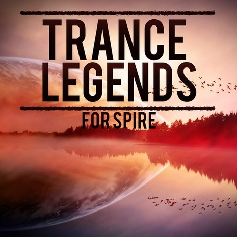 Trance Legends For Spire