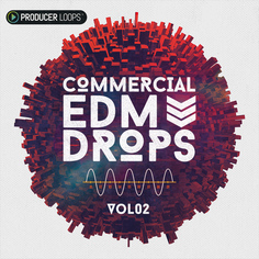Commercial EDM Drops Vol 2