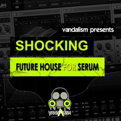 Shocking Future House For Serum
