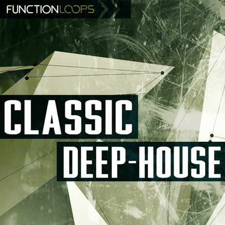 Function Loops: Classic Deep House