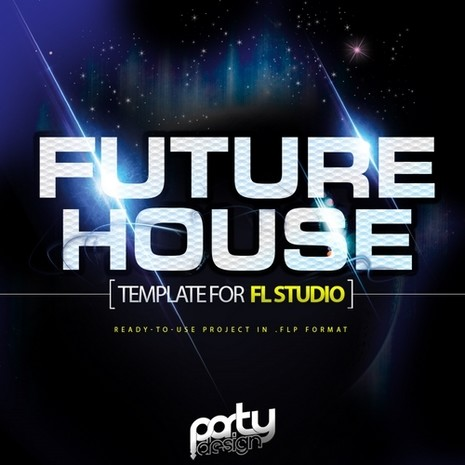 Future House Template For FL Studio Vol 1
