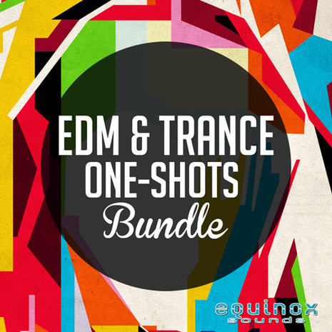 EDM & Trance One-Shots Bundle