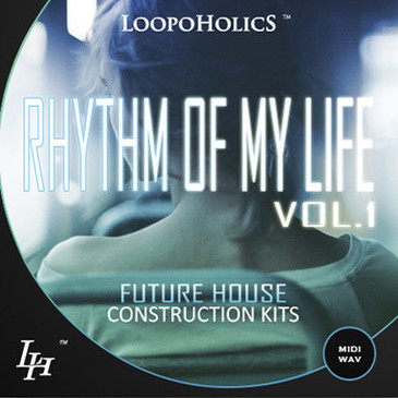 Rhythm Of My Life Vol 1: Future House Construction Kits