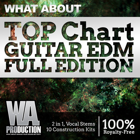 What About: Top Chart Guitar EDM Full Edition