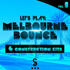 Let's Play: Melbourne Bounce Vol 3