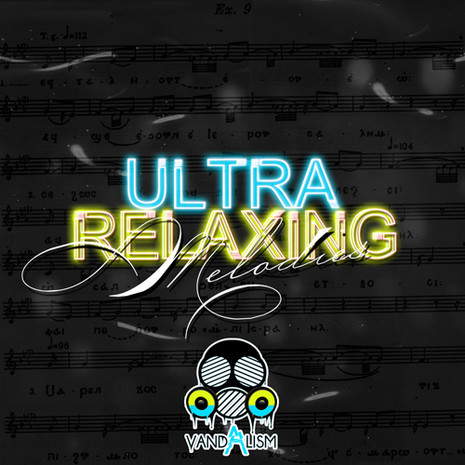 Ultra Relaxing Melodies