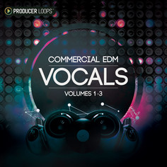 Commercial EDM Vocals Bundle (Vols 1-3)