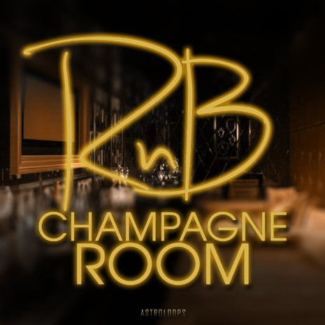 RnB Champagne Room