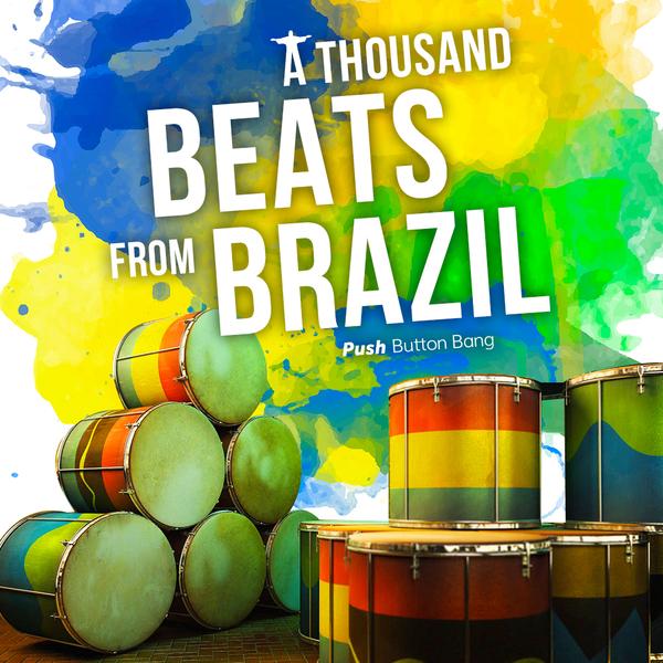 A Thousand Beats From Brazil