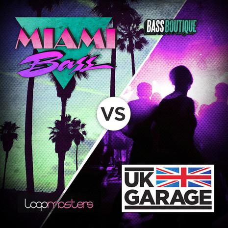 Miami Bass Vs UK Garage