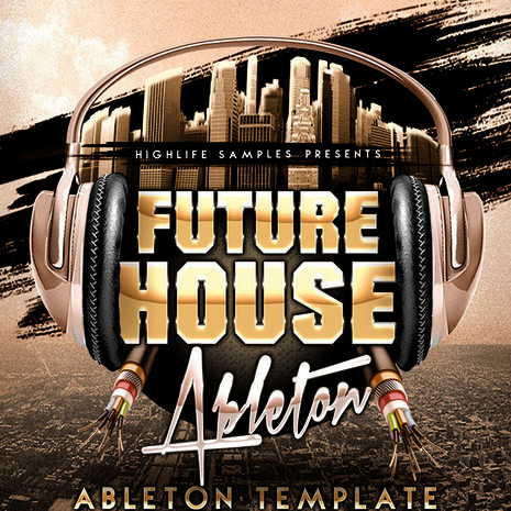 Future House Ableton Template