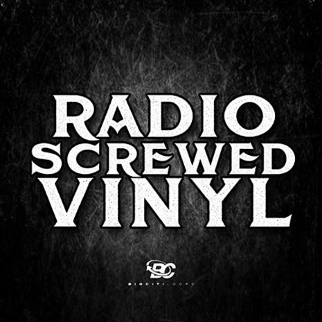 Radio Screwed Vinyl