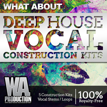 What About: Deep House Vocal Construction Kits