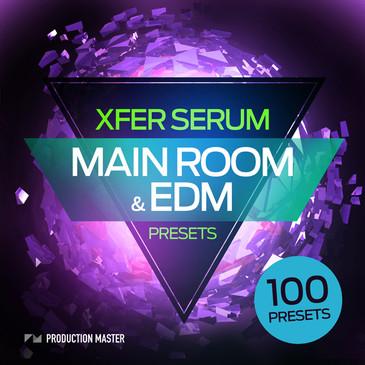 Main Room & EDM Presets For Xfer Serum
