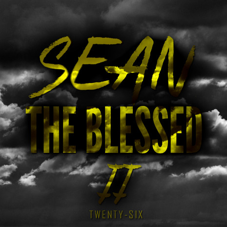 Sean The Blessed 2