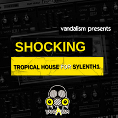 Shocking Tropical House For Sylenth1