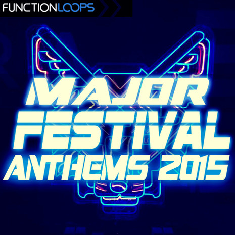 Major Festival Anthems 2015