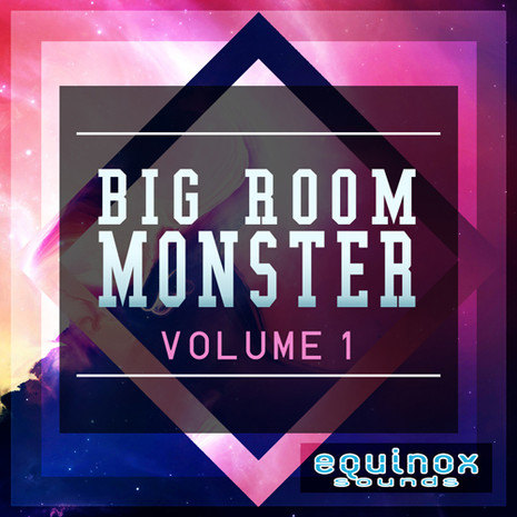 Big Room Monster Vol 1