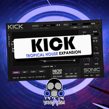 KICK: Tropical House Expansion