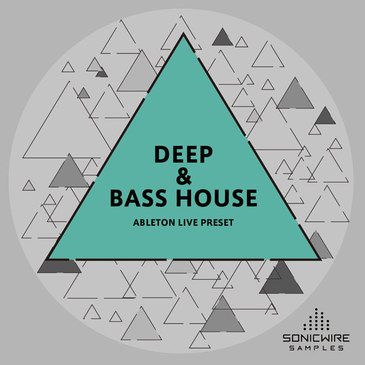 Deep & Bass House Ableton Live Presets