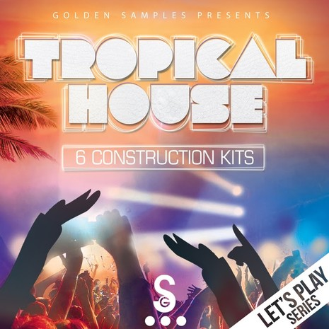 Let's Play: Tropical House Vol 1