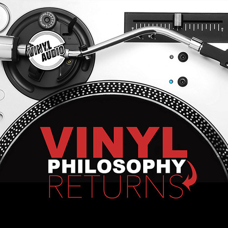 Vinyl Philosophy Returns