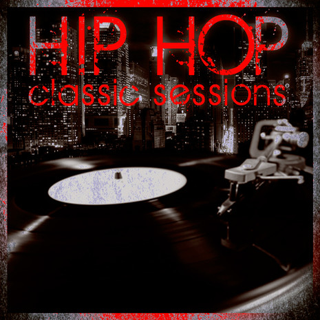 Hip Hop Classic Sessions Vol 1