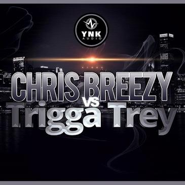 Chris Breezy Vs Trigga Trey