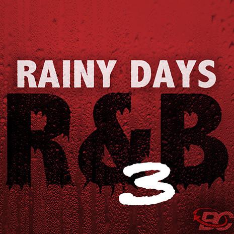 Rainy Days R&B 3