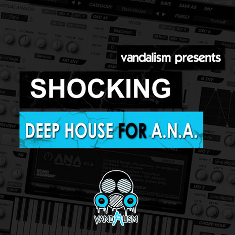 Shocking Deep House For A.N.A.