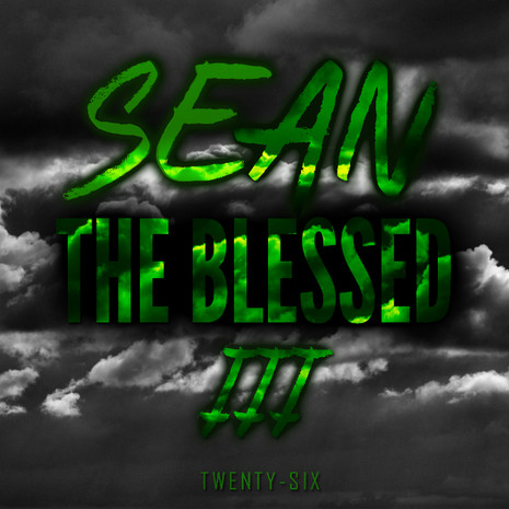 Sean The Blessed 3
