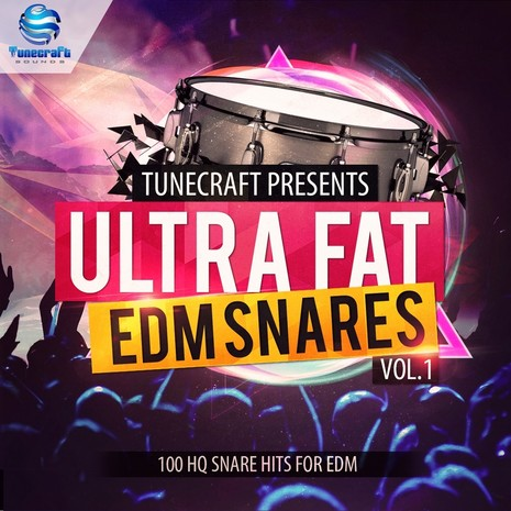 Tunecraft Ultra Fat EDM Snares