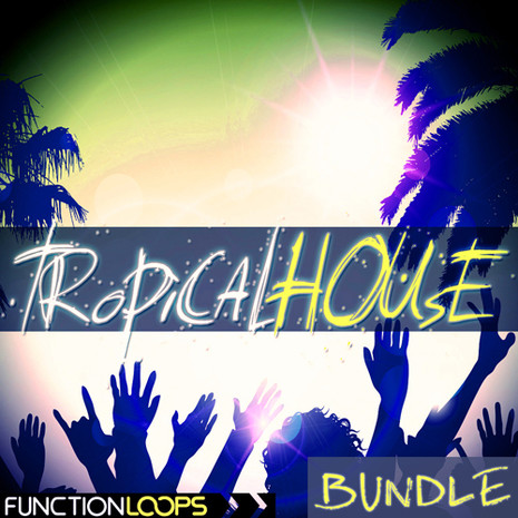Tropical House Bundle