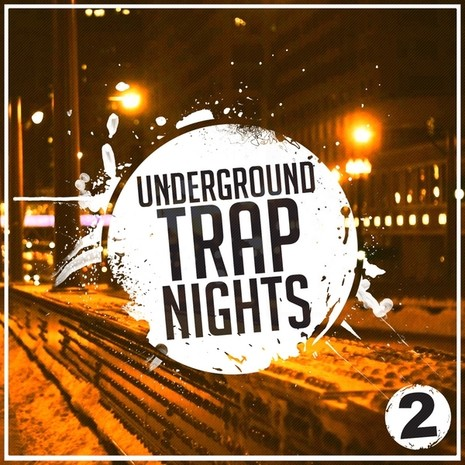 Underground Trap Nights 2