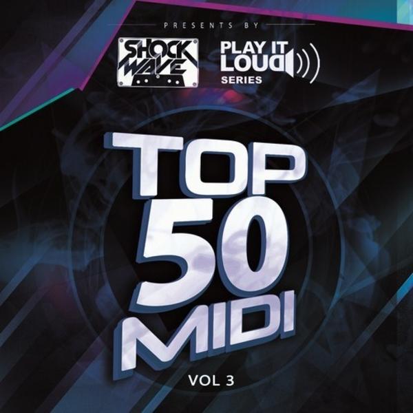 Play It Loud Series: Top 50 MIDI Vol 3