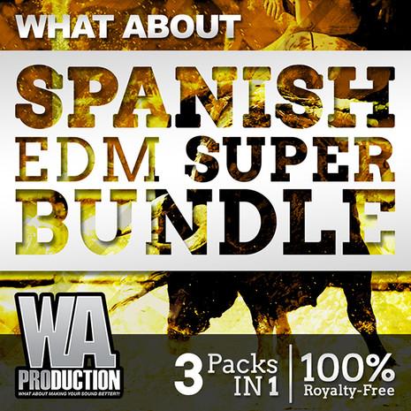 What About: Spanish EDM Super Bundle