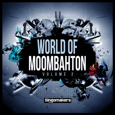 World Of Moombahton Vol 2