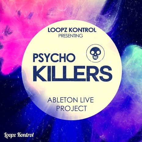Ableton Live Project: Psycho Killers