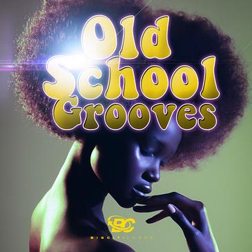 Old School Grooves