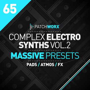 Patchworx 65: Complex Electro Synths 2 For Massive