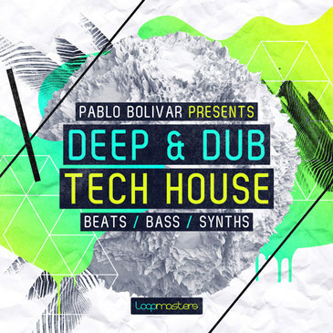 Pablo Bolivar Presents: Deep & Dub Tech House